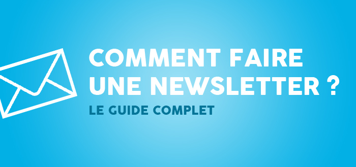 Comment Faire Une Newsletter