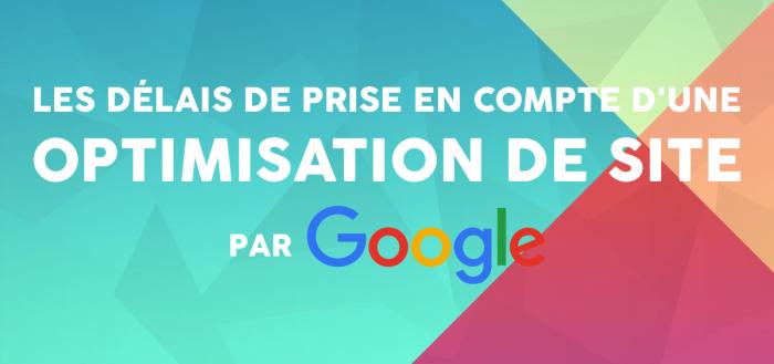 delai-optimisation-de-site-par-google
